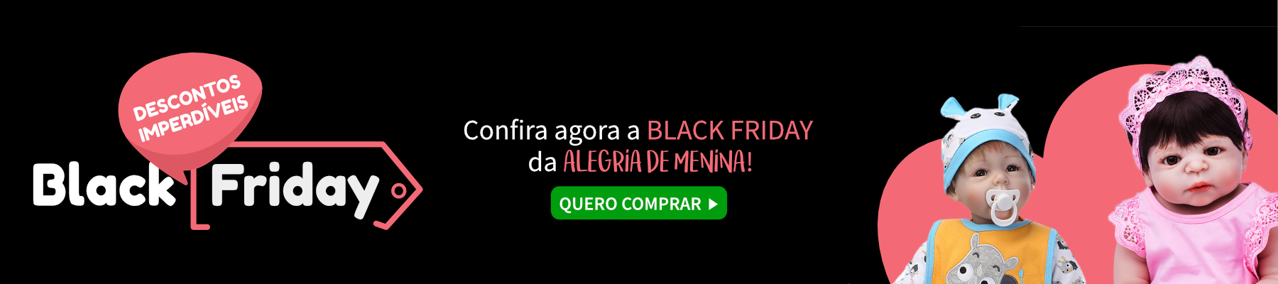 Black Friday - Bonecas Reborn